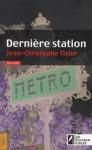 Dernière station, de Jean-Christophe Tixier dans Critiques images-4-92x150